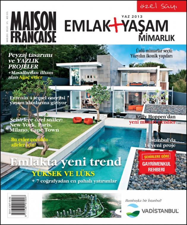Maison Française Emlak Yaşam + Mimarlık Yaz 2013