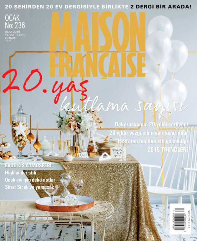 MAISON FRANÇAISE DERGİSİ 20. YILINI KUTLUYOR!