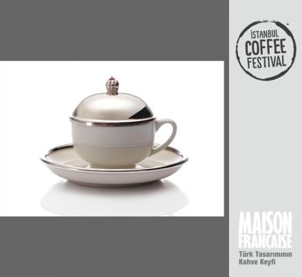 ISTANBUL COFFEE FESTIVAL/ MAISON FRANÇAISE TÜRK TASARIMININ KAHVE KEYFİ SERGİSİ: NİL BANU YENTÜR