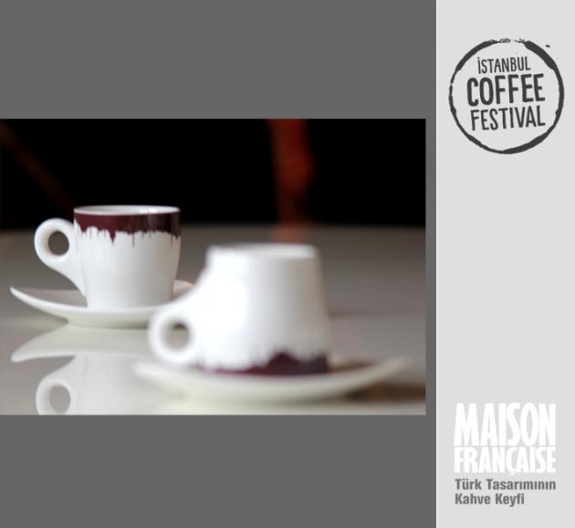 ISTANBUL COFFEE FESTIVAL/ MAISON FRANÇAISE TÜRK TASARIMININ KAHVE KEYFİ SERGİSİ: ERTUNÇ VATANPERVER