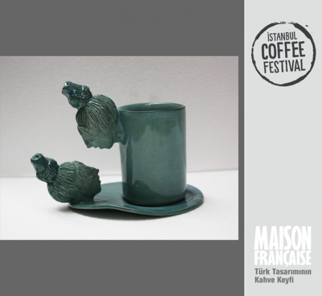 ISTANBUL COFFEE FESTIVAL/ MAISON FRANÇAISE TÜRK TASARIMININ KAHVE KEYFİ SERGİSİ: HÜLYA SÖZER